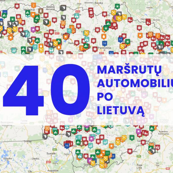 40 maršrutų po Lietuvą